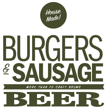 Burgers & Sausages, More than 70 Craft Beers